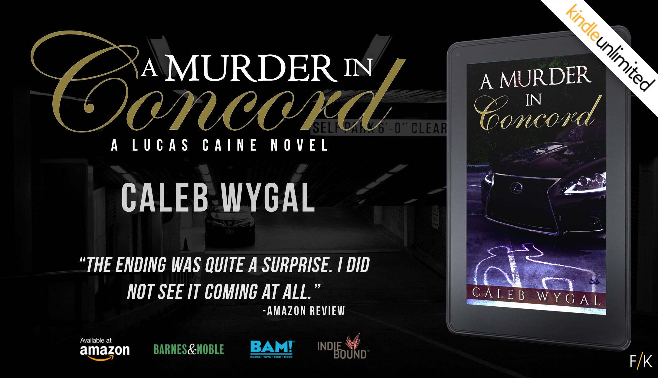 A Murder in Concord by Caleb Wygal